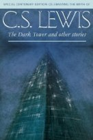 Dark Tower and Other Stories by CSLewis