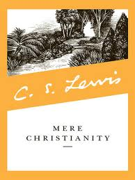 cs lewis mere christianity essay I have chosen seven to summarize in this essay  lewis's arguments against  relativism are set forth in mere christianity (book i), abolition of man, and in.