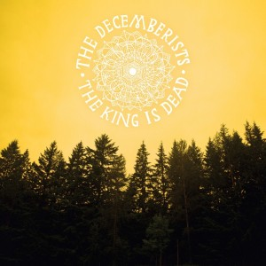 The Decemberists The King is Dead