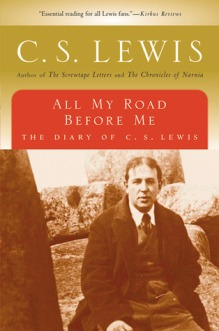 cs lewis all my road before me