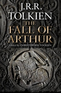Tolkien Fall of Arthur
