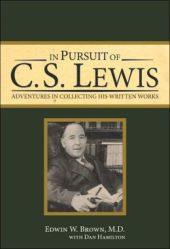 In Pursuit of CS Lewis Edwin Brown