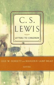 Letters to Children by CS Lewis