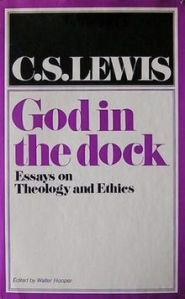 God In The Dock by cs lewis