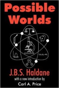 JBS Haldane possible worlds