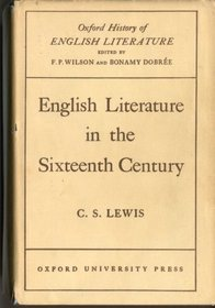 OHEL-English Literature in the Sixteenth Century Excluding Drama-CS Lewis