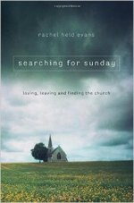 searching for sunday rachel held evans