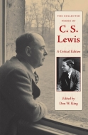 Collected Poems of Cs Lewis don king