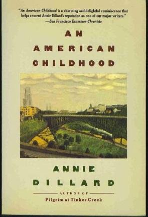 Annie Dillard an American Childhood 2