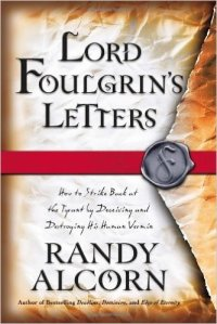 Lord Foulgrin Letters randy alcorn