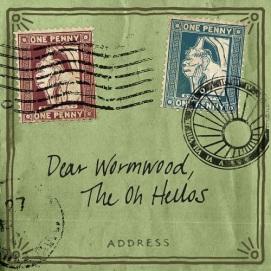oh hellos dear wormwood