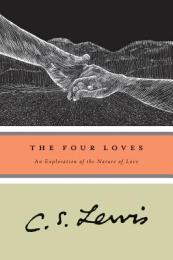 cs Lewis The Four Loves 2
