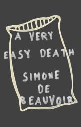 Simone de Beauvoir, A Very Easy Death