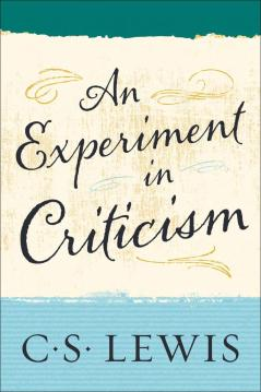cs lewis an experiment in criticism 3