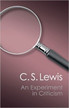experiment in criticism cs lewis