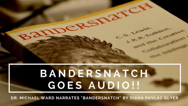 bandersnatch-diana-pavlac-glyer-audio