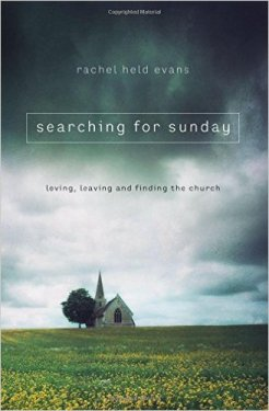 searching-for-sunday-rachel-held-evans