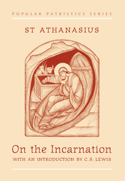 athanasius-on-the-incarnation-lewis-introduction-sr-penelope