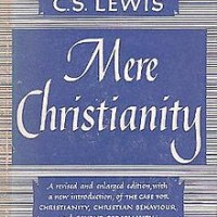 """Not Because I am Anyone in Particular"": C.S. Lewis' Original Preface on Mere Christianity"