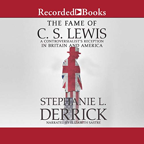 Derrick The Fame of C.S. Lewis audiobook