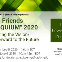 Nolloquium 2020: Remembering the Vision, Looking to the Future (Free Online Colloquium at the Center for the Study of C.S. Lewis and Friends)