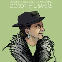 Crystal Downing, Subversive: Christ, Culture, and the Shocking Dorothy L. Sayers (Book Launch, Friday Feature)