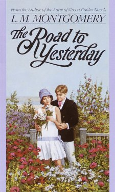LM Montgomery short stories road to yesterday